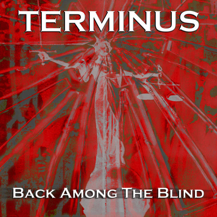 Terminus - Back Among The Blind